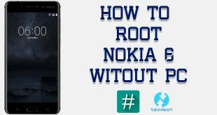 Root Nokia 6Without PC