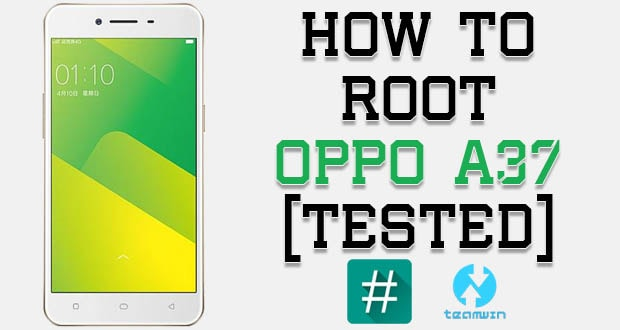 Root Oppo A37 Without PC