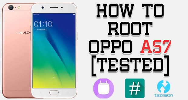 Root Oppo A57 Without PC