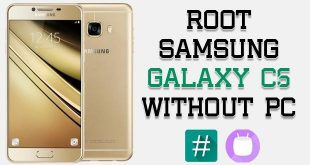 Root Samsung Galaxy C5 Without PC