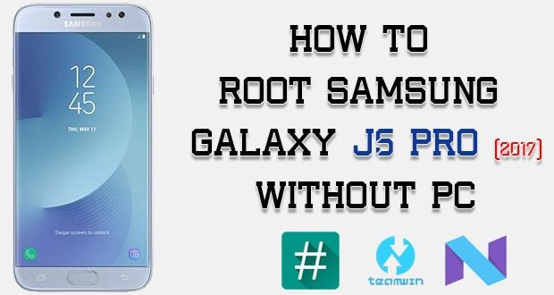 How To Root Samsung Galaxy J5 Pro Without PC [Tested] | Dika