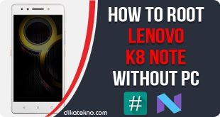 Root Lenovo K8 Note Without PC