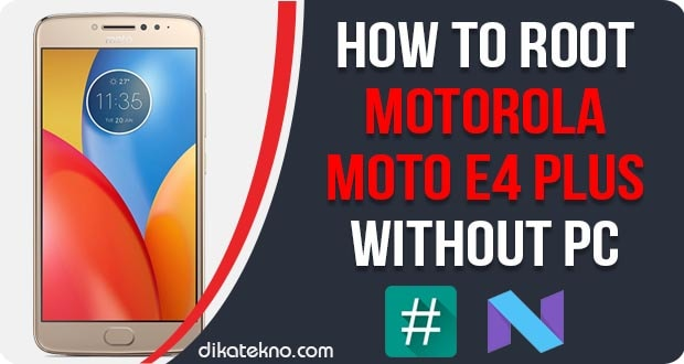 Root Motorola Moto E4 Plus