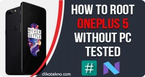 Root OnePlus 5 Without PC