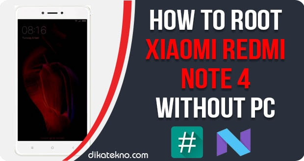 Root Redmi Note 4 Without PC