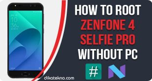 Root Zenfone 4 Selfie Pro Without PC