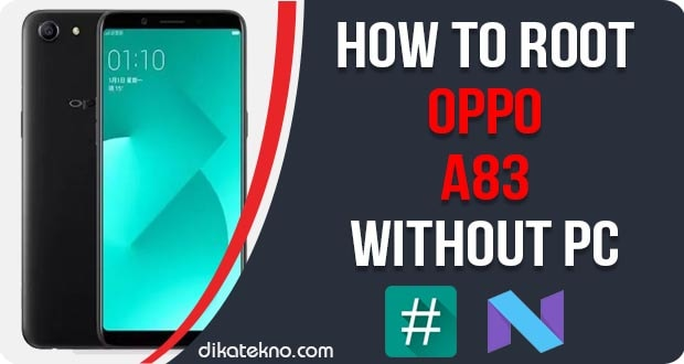 Root Oppo A83 Without PC
