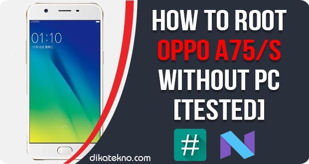 Root Oppo A75 Without PC