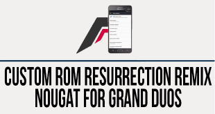 resurrection remix nougat grand duos