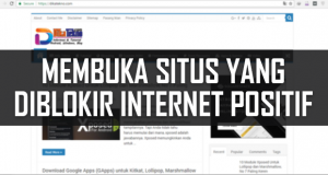 Membuka Situs Diblokir Internet Positif