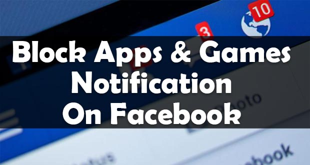 block apps games notification facebook