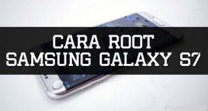 cara root samsung galaxy s7