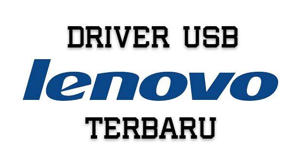 Download Driver USB Lenovo Terbaru | Dika Tekno