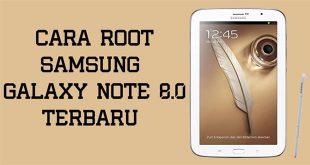 cara root samsung galaxy note 8 0