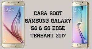 cara root samsung galaxy s6 dan s6 edge