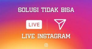 solusi tidak bisa live instagram