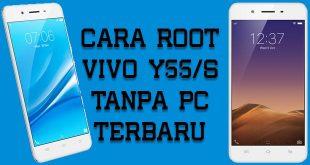 Cara Root Vivo Y55 Tanpa PC Terbaru