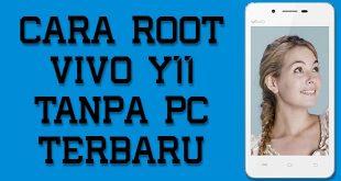 Cara Root Yivo Y11 Tanpa PC Terbaru