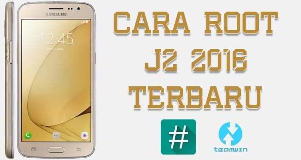 Cara Root Samsung Galaxy J2 2016
