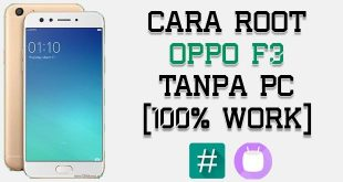 Root Oppo F3 Tanpa PC