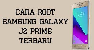 Cara Root Samsung Galaxy J2 Prime