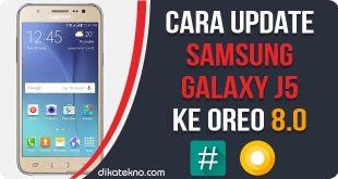 Update Samsung Galaxy J5 ke Oreo