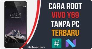 Root Vivo Y69 Tanpa PC