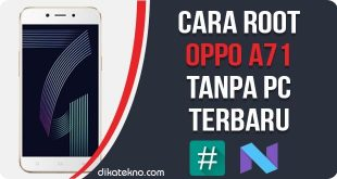 Root Oppo A71 Tanpa PC