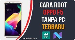 Root Oppo F5 Tanpa PC
