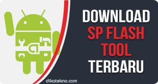 Download SP Flash Tool Terbaru
