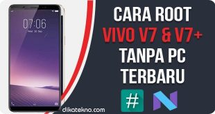 Root Vivo V7 Tanpa PC