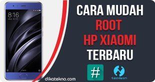 Cara Mudah Root Hp Xiaomi