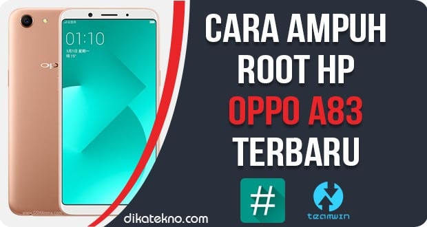 Root Oppo A83 Terbaru