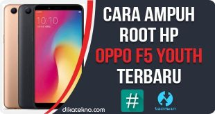 Root Oppo F5 Youth Terbaru