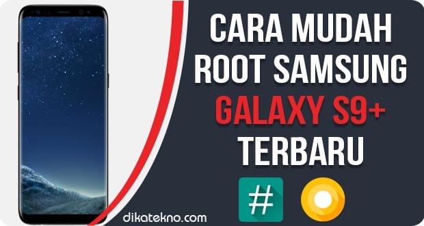 Root dan Install TWRP Samsung Galaxy S9+