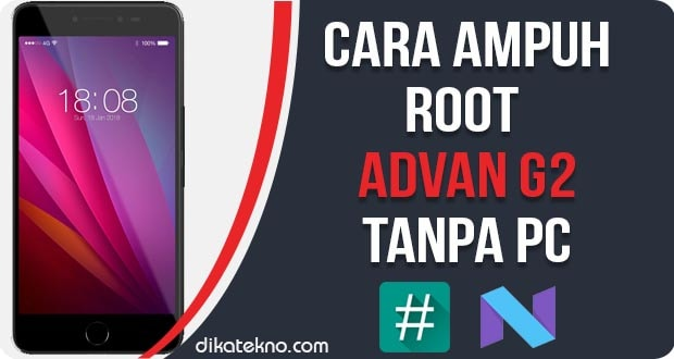 Root Advan G2 Tanpa PC