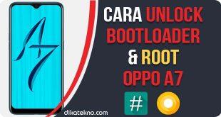 Unlock Bootloader dan Root Oppo A7