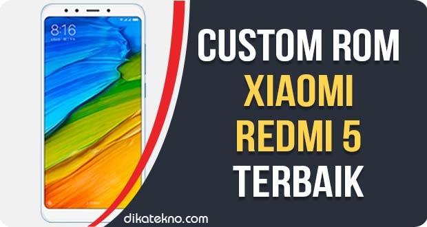 Custom ROM Xiaomi Redmi 5