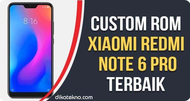 Custom ROM Xiaomi Redmi Note 6 Pro