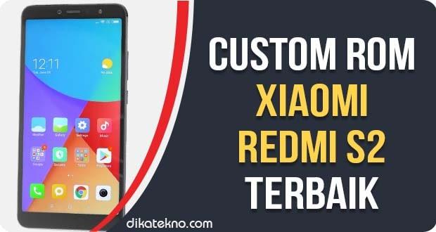 Custom ROM Xiaomi Redmi S2