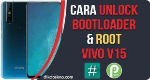 Unlock Bootloader dan Root Vivo V15