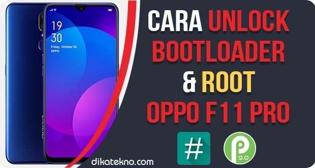 Unlock Bootloader dan Root Oppo F11 Pro