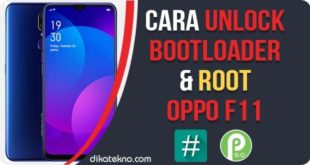 Unlock Bootloader dan Root Oppo F11