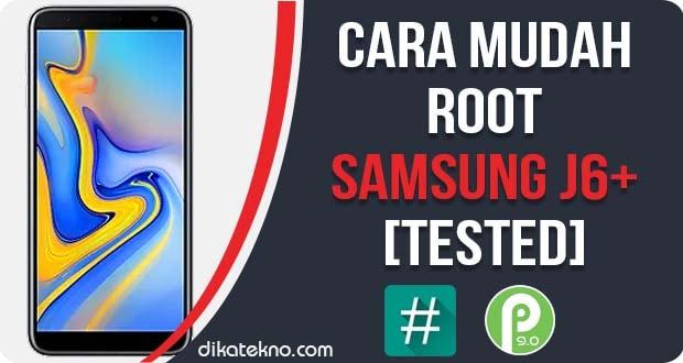 Root Samsung Galaxy J6+ Tanpa PC