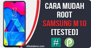 Root Samsung Galaxy M10 Tanpa PC