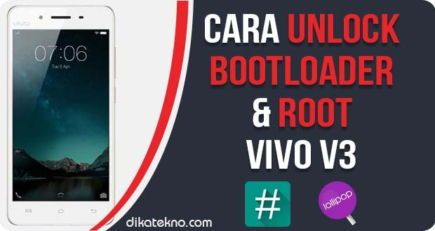 Unlock Bootloader dan Root Vivo V3