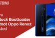 Unlock Bootloader dan Root Oppo Reno2