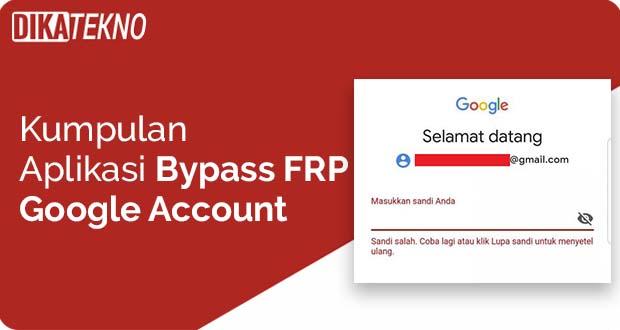 Aplikasi Bypass FRP Google Account Manager