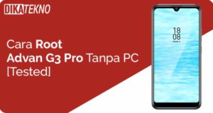 Root Advan G3 Pro Tanpa PC