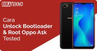 Unlock Bootloader dan Root Oppo A1k